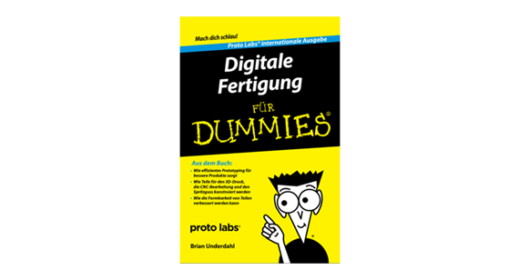 Digitale Fertigung für Dummies